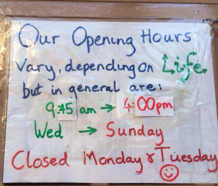 Hours vary, depending on life. I love signs and ideas like this.